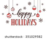 happy holidays postcard... | Shutterstock .eps vector #351029582