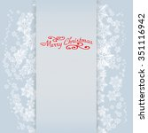 christmas background | Shutterstock . vector #351116942