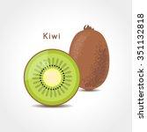 kiwi fruit vector illustration. ...   Shutterstock .eps vector #351132818