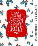 typographic style christmas... | Shutterstock .eps vector #351151646