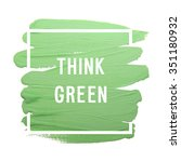 "motivation poster ""think green"" ... 