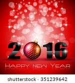 2016 happy new year and merry... | Shutterstock .eps vector #351239642