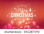 christmas and new year... | Shutterstock .eps vector #351287192