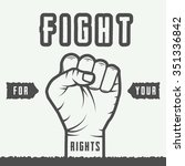 retro fist with slogan in... | Shutterstock .eps vector #351336842