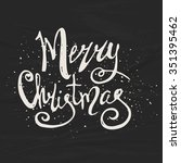 merry christmas   hand drawn... | Shutterstock .eps vector #351395462
