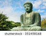 The Great Buddha Of Kamakura ...