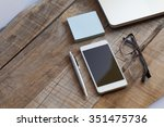 top view of workplace with... | Shutterstock . vector #351475736