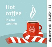 hot coffee in red cup. cup of...   Shutterstock .eps vector #351504488