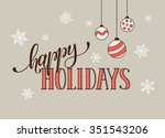happy holidays postcard... | Shutterstock .eps vector #351543206