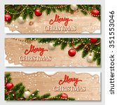 christmas banners set with fir... | Shutterstock .eps vector #351553046