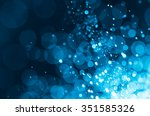abstract bokeh background | Shutterstock . vector #351585326