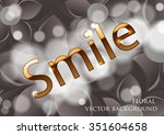 golden text on a gray... | Shutterstock .eps vector #351604658