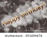 golden text on a gray... | Shutterstock .eps vector #351604676