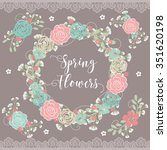 spring flowers   lace    Shutterstock .eps vector #351620198