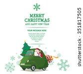 santa with green car merry... | Shutterstock .eps vector #351817505
