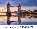 Tower Bridge With Reflections...