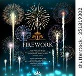 set of fireworks  festive... | Shutterstock .eps vector #351819302