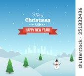 snowy christmas landscape.... | Shutterstock .eps vector #351832436