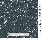 isolated heavy falling snow  ... | Shutterstock .eps vector #351983318