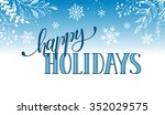 happy holidays postcard... | Shutterstock .eps vector #352029575