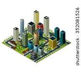 big city isometric map. set of... | Shutterstock . vector #352081526