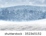 winter background  falling snow ... | Shutterstock . vector #352365152