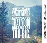 inspirational typographic quote ... | Shutterstock . vector #352368662