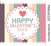 happy valentines day card... | Shutterstock .eps vector #352395866