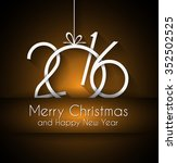 2016 happy new year and merry... | Shutterstock .eps vector #352502525