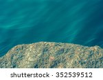 stone and seashore outdoor with ... | Shutterstock . vector #352539512