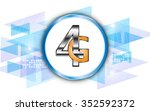 vector abstract background 4g... | Shutterstock .eps vector #352592372