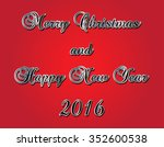 2016 happy new year and merry... | Shutterstock .eps vector #352600538