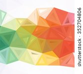 abstract colorful polygon...   Shutterstock .eps vector #352704806