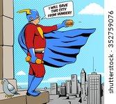 Superhero Fat Man With Burger...