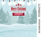 winter background  pine tree... | Shutterstock .eps vector #352806272