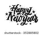 happy new year hand lettering... | Shutterstock .eps vector #352885802