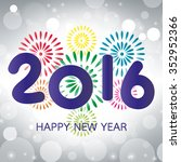 2016 happy new year greeting... | Shutterstock .eps vector #352952366