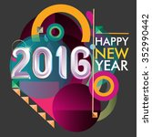 happy new 2016 year colorful... | Shutterstock .eps vector #352990442