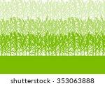 corn field green abstract rural ... | Shutterstock .eps vector #353063888
