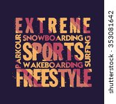 t shirt extreme sports  design  ... | Shutterstock .eps vector #353081642