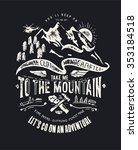 mountain themed outdoors emblem ... | Shutterstock .eps vector #353184518