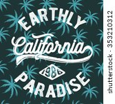 california typography and palm...   Shutterstock .eps vector #353210312