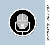 retro microphone icon. device... | Shutterstock . vector #353223485