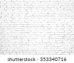white brick wall background | Shutterstock . vector #353340716