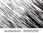 grunge abstract black paint... | Shutterstock . vector #353392532