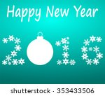 new year 2016 with snowflakes... | Shutterstock .eps vector #353433506