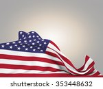 flag of the united states moved ... | Shutterstock . vector #353448632