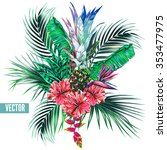 tropical flowers  palm leaves ... | Shutterstock .eps vector #353477975