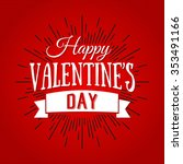happy valentines day lettering... | Shutterstock .eps vector #353491166