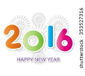 2016 happy new year greeting... | Shutterstock .eps vector #353527316